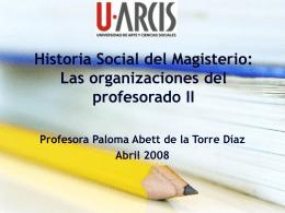 Historia Social del Magisterio: Las organizaciones del