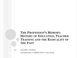 The Profession's Memory: History of Education, Teacher