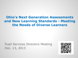 Ohio's Next Generation Assessments and New Learning