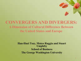 CONVERGERS AND DIVERGERS: A Dimension of Cultural
