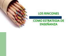 LOS RINCONES COMO ESTRATEGIA DE ENSENANZA