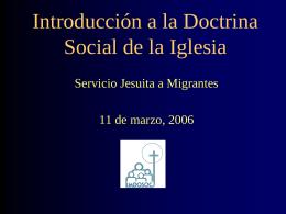 El Nuevo Enfoque de la Doctrina Social de la Iglesia