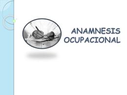 ANAMNESIS OCUPACIONAL - electivaaudiologiaocupacional