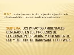 SUBTEMA: Los impactos ambientales generados en los