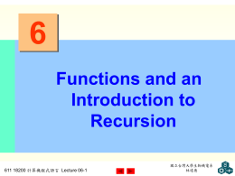 Chapter 6 - Functions and an Introduction to Recursion
