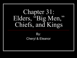 "Chapter 31: Elders, ""Big Men,"" Chiefs, and Kings"
