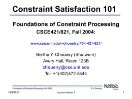Foundations of Constraint Processing CSCE421/821, Fall …