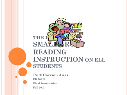 Small Group Reading Instruction: the benefits on ell …