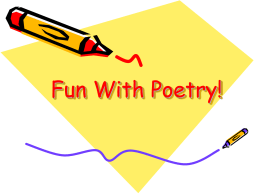 Fun With Poetry! - California State University, Northridge
