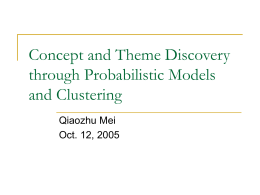 Concept and Theme Discovery through Probabilistic …