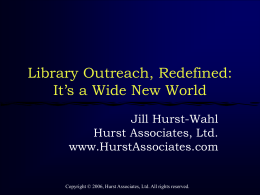 Library Outreach, Redefined: It's a Wide New World