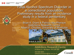 Preliminary Results of Fetal Alcohol Spectrum Disorder