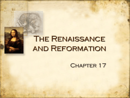 The Renaissance and Reformation