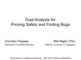 Dual Analysis for Proving Safety and Finding Bugs