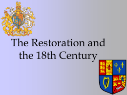 The Restoration and the 18th Centure