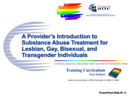 PowerPoint Slide # 3 How Many LGBT Clients re in Your