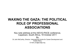 WAXING THE GAZA: THE POLITICAL ROLE OF …
