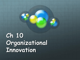 CH 10 Organizational Innovation
