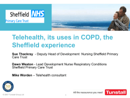 Telehealth, its uses in COPD, the Sheffield experience