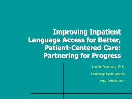 Improving Inpatient Language Access for Better Patient