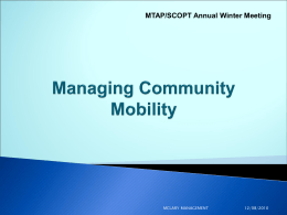 Managing Community Mobility