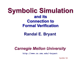 Symbolic Simulation 2002 - Carnegie Mellon University