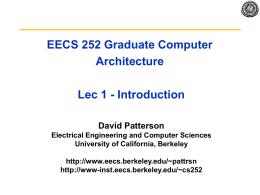 EECS 252 Graduate Computer Architecture Lec 01
