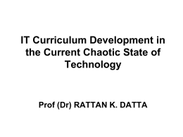 IT Curriculum Development in the Current Chaotic State of