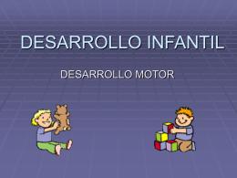 DESARROLLO INFANTIL