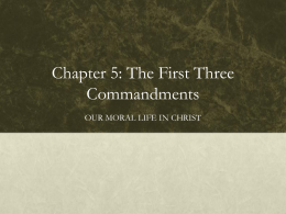 Chapter 5: The First Three Commandments