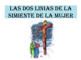 LAS DOS LINIAS DE LA SIMIENTE DE DIOS