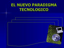 EL NUEVO PARADIGMA TECNOLOGICO