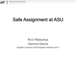 Safe Assignment at ASU