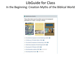 LibGuide for ClassIn the Beginning: Creation Myths of the