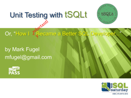 Unit Testing with tSQLt - Professional Association for SQL