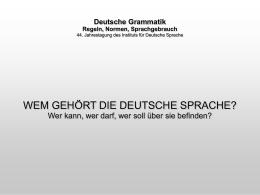 Deutsche Grammatik Regeln, Normen, Sprachgebrauch 44