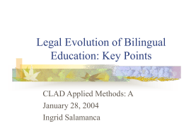 Legal Evolution of Bilingual Education
