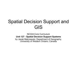 Spatial Decision Support and GIS