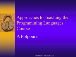 Approaches to Teaching the Programming Languages …