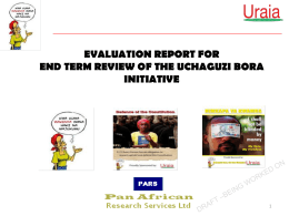 EVALUATION REPORT FOR END TERM REVIEW OF THE …