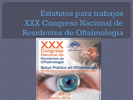 Estatutos para trabajos XXX Congreso Nacional de
