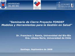 Seminario de Cierre Proyecto FONDEF Modelos y …