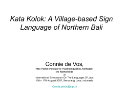Kata Kolok: A Village-based Sign Language of Northern Bali