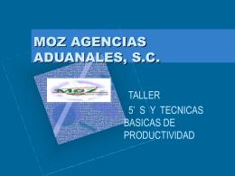 MOZ AGENCIAS ADUANALES, S.C.