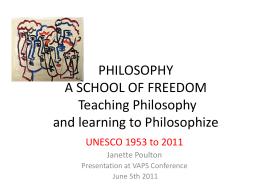 PHILOSOPHY A SCHOOL OF FREEDOM Teaching …