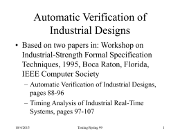 Automatic Verification of Industrial Designs