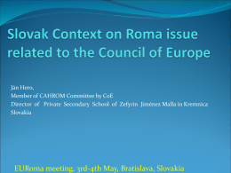 Slovak Context on Roma issue related to the Council of …