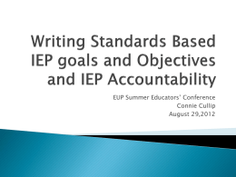 Writing Standards Based IEP goals and Objectives and IEP