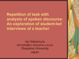 Repetition of task with analysis of spoken discourse: An
