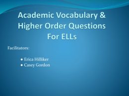 Academic Vocabulary & Higher Order Questions For ELLs